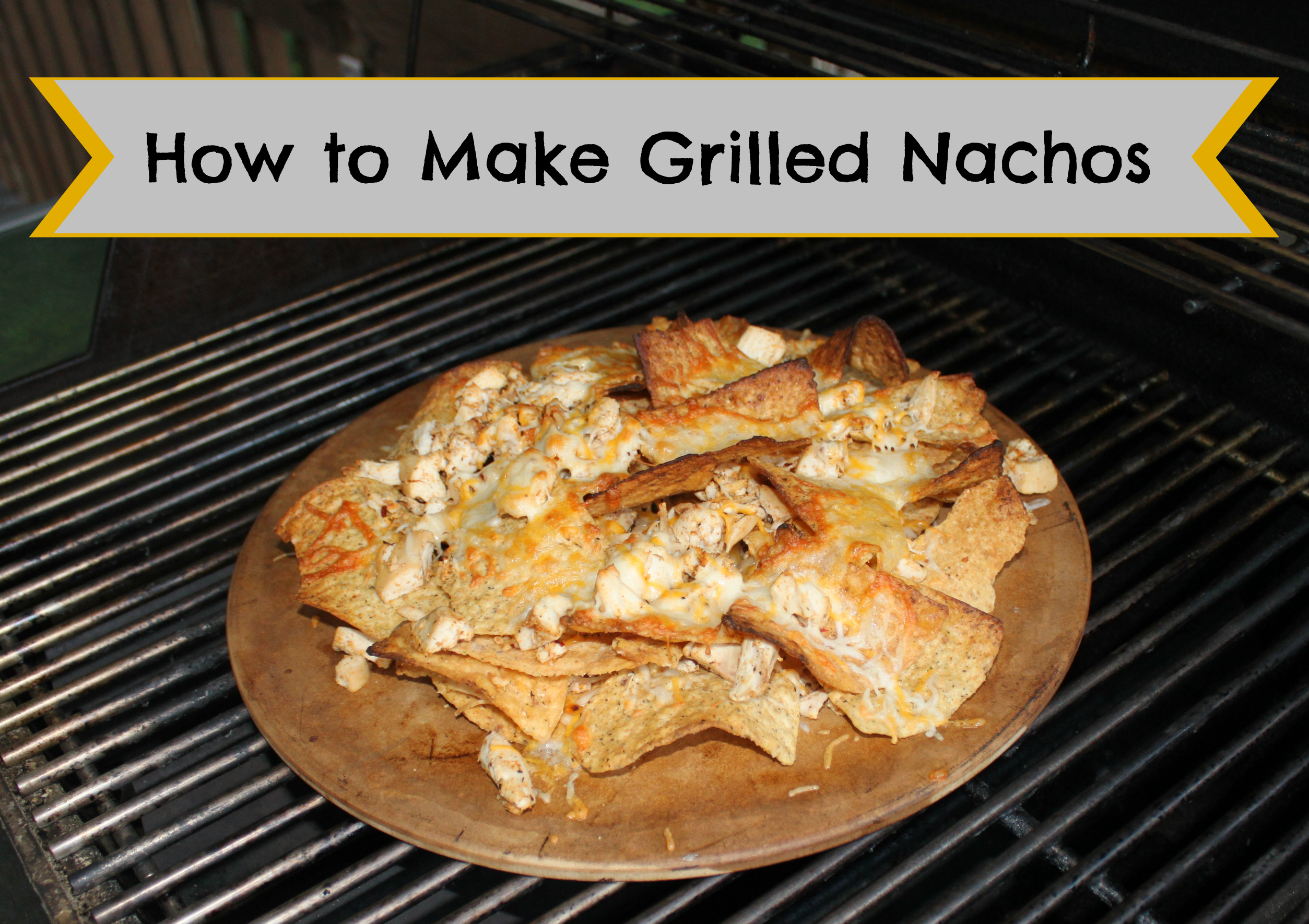 How to Make Grilled Nachos