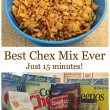 Best Chex Mix Ever – done in 15 minutes!