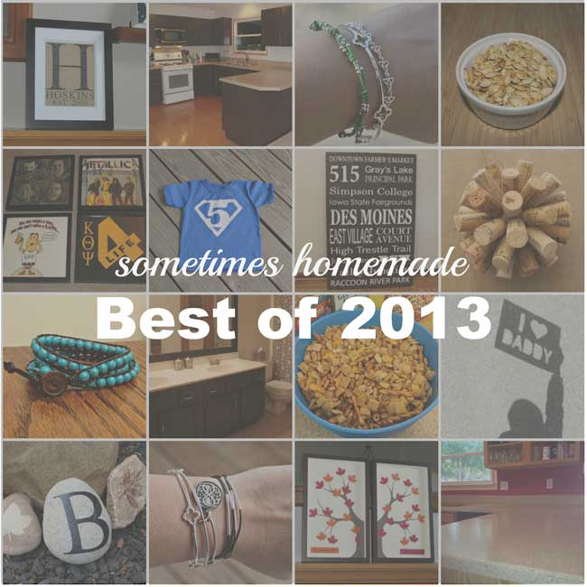 Best of 2013 - Sometimes-Homemade.com
