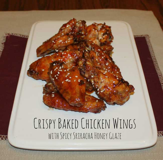 Crispy Baked Chicken Wings with Spicy Sriracha Honey Glaze