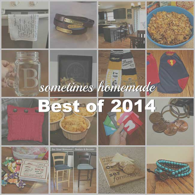 Best of 2014 - Sometimes Homemade 2 year Anniversary