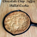 Chocolate Chip Toffee Skillet Cookie