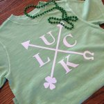 "St. Patrick's Day ""Luck is Going Your Way"" T-Shirt"