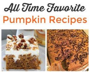 All Time Favorite Pumpkin Recipes